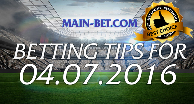 Betting Tips for 04.07.2016
