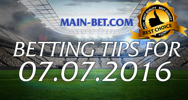 Betting Tips for 07.07.2016