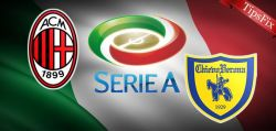 AC Milan vs Chievo Predictions & Betting tips 04/03/2017