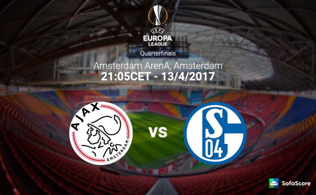 Ajax vs Schalke 04 Predictions & Match Preview 13/04/2017
