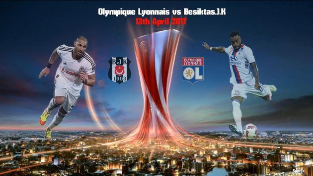 Olympique Lyon vs. Besiktas JK Predictions & Match Preview 13/04/2017