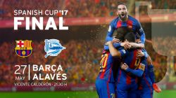 Barcelona vs. Alaves Copa del Rey Final Predictions & Match Preview 27 May, 2017
