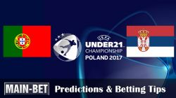 Portugal U21 vs. Serbia U21 Predictions & Betting Tips 17/06/2017