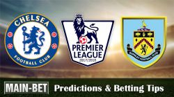 Chelsea vs Burnley Match Predictions & Match Preview 12/08/2017
