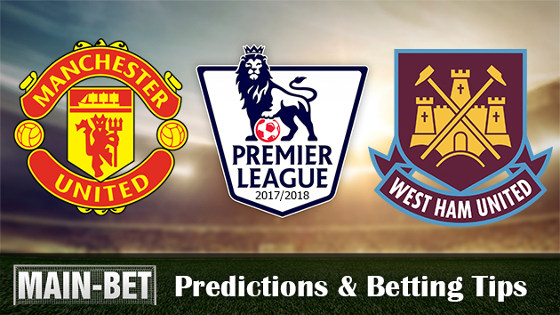 Manchester United vs West Ham United Match Predictions & Betting Tips 12/08/2017
