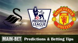 Swansea City vs Manchester United Match Predictions 19/08/2017