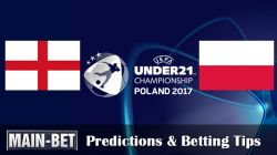 England U21 vs. Poland U21 Predictions & Betting Tips 22/06/2017