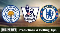 Leicester City vs Chelsea Match Predictions 09/09/2017