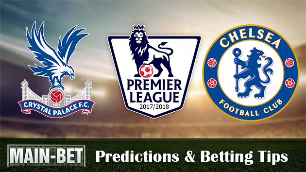 Crystal Palace vs Chelsea Predictions & Match Preview 14/10/2017