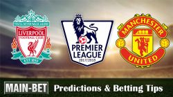 Liverpool vs Manchester United Predictions & Betting Tips 14/10/2017