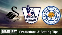 Swansea vs Leicester Betting Predictions, 21 Oct 2017