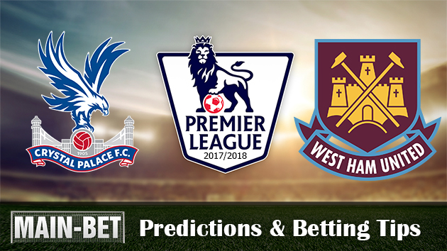 Crystal Palace vs West Ham Betting Predictions, 28 Oct 2017