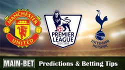 Manchester United vs Tottenham Hotspur Betting Predictions, 28 Oct 2017