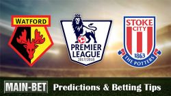 Watford vs Stoke City Betting Predictions, 28 Oct 2017