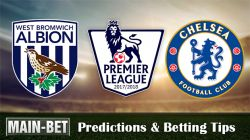 West Brom vs Chelsea Predictions, 18 Nov 2017