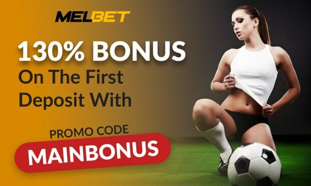 MELbet Promo Code 2019: Enter MAINBONUS and Get 130% Deposit Bonus