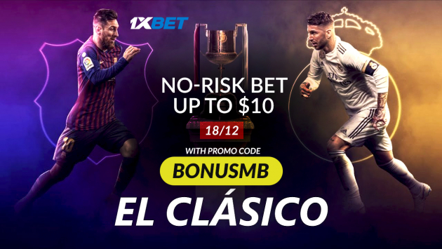 Bet on El Clasico with Incredible $10 Free Bet from 1xBet!